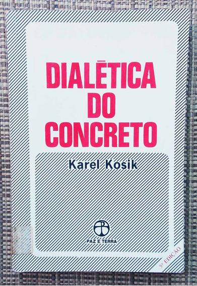 Livro Dialética Do Concreto - Karel Kosik / Livro Raro