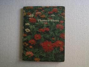 Plantas E Flores - Livro