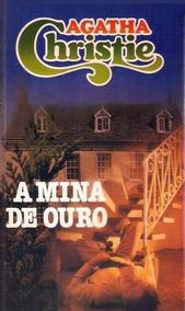 Livro: A Mina De Ouro