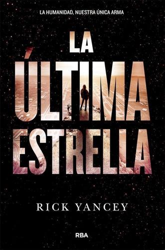 Ultima Estrella, La
