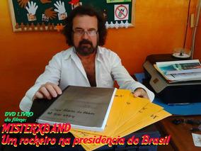 Misterxband - Um Rockeiro Na Presidência Do Brasil