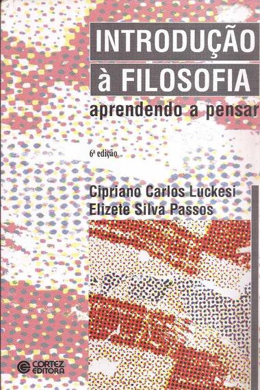 Introdução À Filosofia - Cipriano Carlos, Elizete Silva