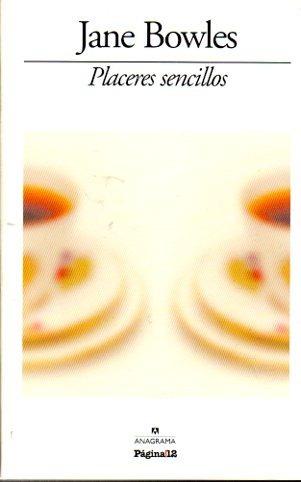 Imagen 1 de 1 de Jane Bowles - Placeres Sencillos