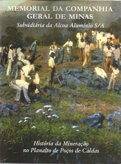 Memorial Da Companhia Geral De Minas Subsidiária Da Alcoa Al