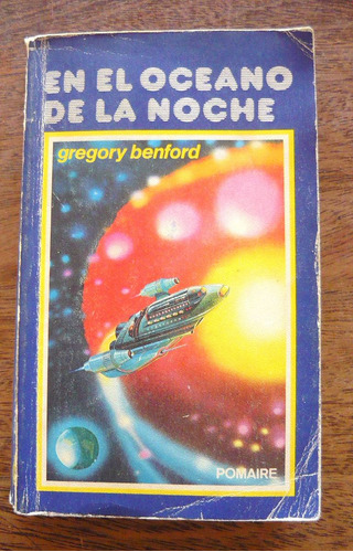 Imagen 1 de 3 de En El Océano De La Noche, Gregory Benford, Ed. Pomaire