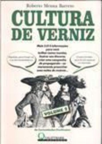 Livro Cultura De Verniz Roberto Menna Barreto