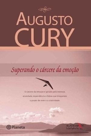 Livro-augusto Cury- Superando Cárcere Da Emoção-frete Gratis