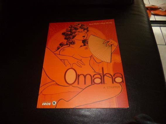 Omaha Stripper - Album Formatão; Hq Erótica E.eros/ Banca
