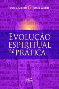 Livro Evolução Espiritual Na Prática
