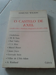 O Castelo De Axel Edmundo Wilson