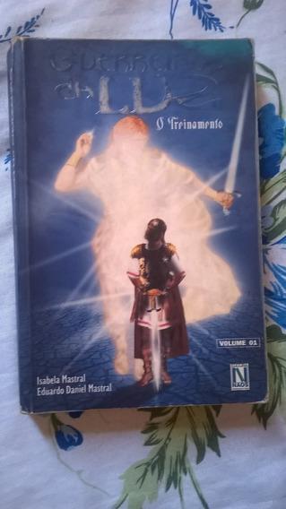 Livro Guerreiros Da Luz O Treinamento