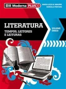 Moderna Plus. Literatura. Tempos, Leitores E Leituras