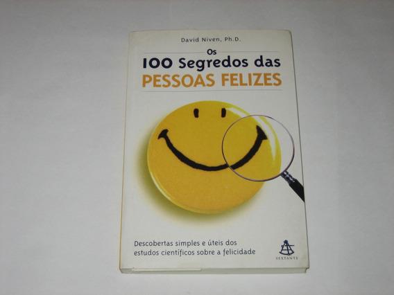 100 Segredos Das Pessoas Felizes - David Niven, Phd - 2001