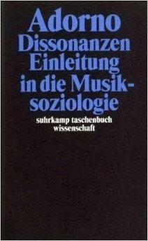 Dissonanzen Einleitung In Die Musiksoziologie Theodor Adorno