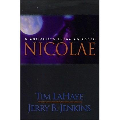 Livro Nicolae - Tim Lahaye/jerry B. Jenkins - Novo Vol 3
