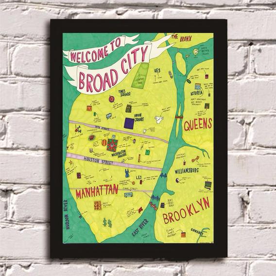 Poster Com Moldura Broad City Map Mapa Decoração Casa Quadro