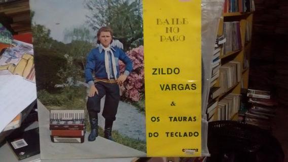 Lp Baile No Pago Zildo Vargas E Tauras Do Teclado