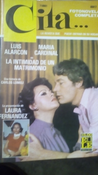 Maria Cardinal Y Luis Alarcon En Fotonovela Cita...