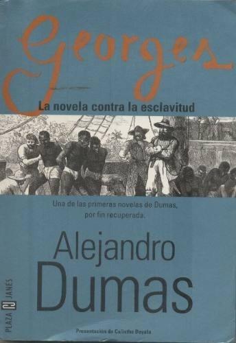 George.alejandro Dumas.