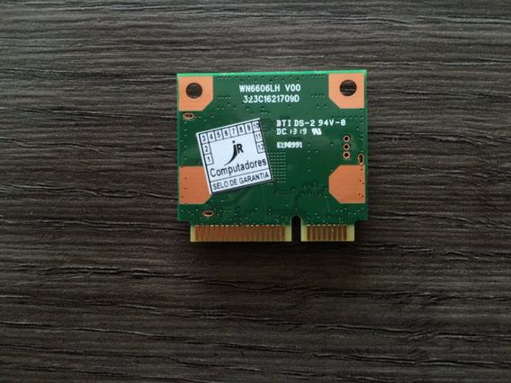 Placa De Rede Wn6606lh Semp Toshiba Ni 1403
