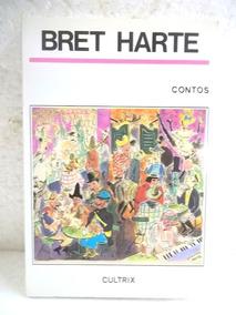 Bret Harte Contos Livro Bom Estado - 201 Páginas