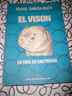 Libro El Vison Por Rafael Garcia Mata Su Cria