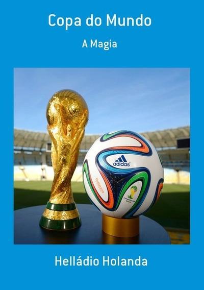 A Magia Da Copa Do Mundo & Livro Das Copas (2 Livros)