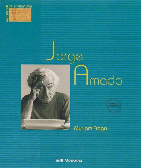 Jorge Amado Mestres Da Literatura - Myrian Fraga