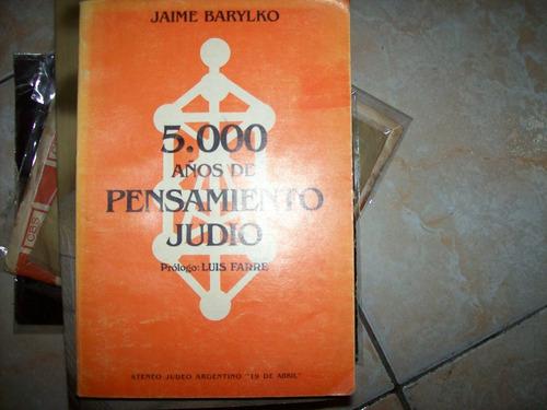 5000 Años De Pensamiento Judio Por Barylko