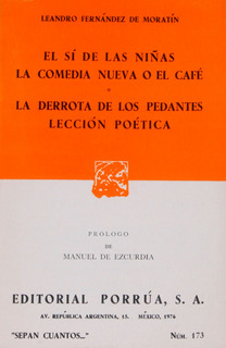 El Si De Las Niñas La Comedia Nueva O El Café.