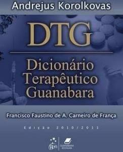 Dtg - Dicionário Terapêutico Guanabara Edição 2010/2011