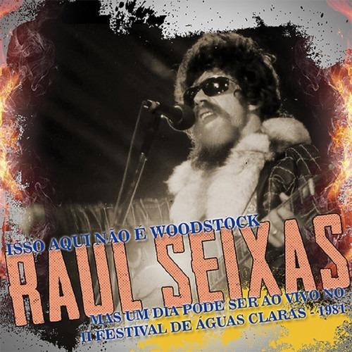 Cd Raul Seixas - Isso Aqui Não É Woodstock (991740)