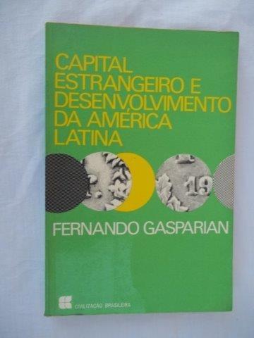 Capital Estrangeiro E Desenvolvimento Da America Latina