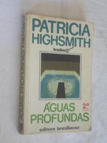 Patricia Highsmith - Aguas Profundas - Literatura Nacional
