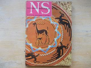 Revista De Atualidades E Cultura - Nosso Século - 1972