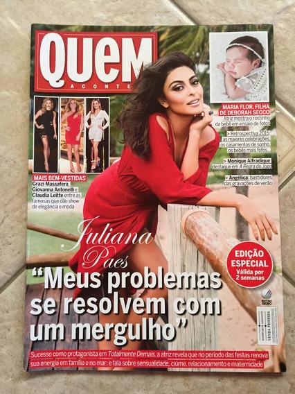 Revista Quem Juliana Paes Monique Alfradique Viviane Araújo