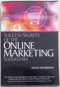 Success Secrets Of The Online Marketing Superstars - Inglês