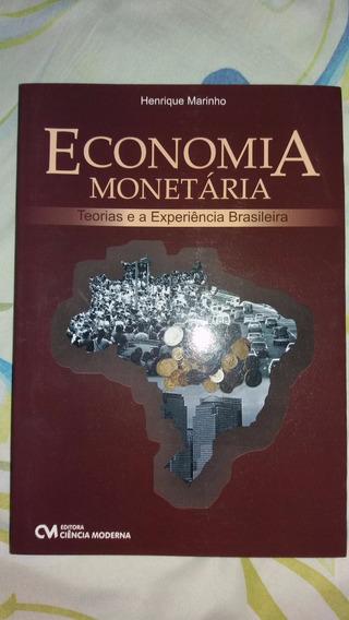Livro Economia Monetária - Teorias E Experiência Brasileira.