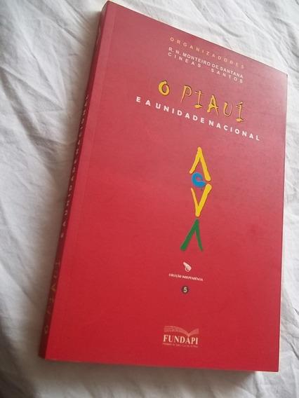 * Livro - O Piauí E A Unidade Nacional - R. N. Monteiro