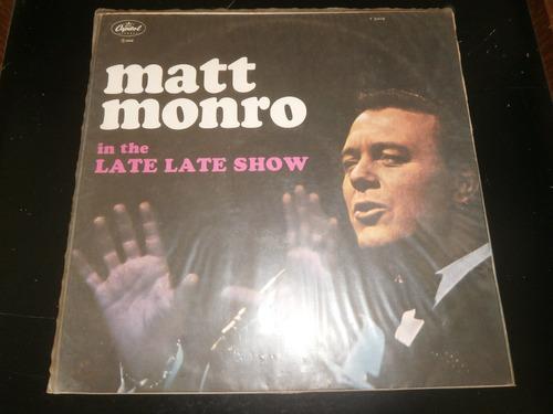 Lp Matt Monro - In The Late Late Show, Disco Vinil, Ano 1968