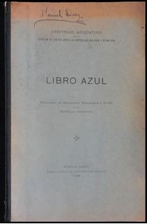 Libro Azul. Arbitraje Argentino Límetes Perú Y Bolivia.48242