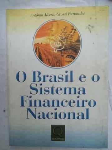 O Brasil E O Sistema Financeiro Nacional - Livro-usado