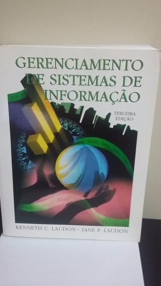 Gerenciamento De Sistemas De Informação- 3ª Edição Kenneth