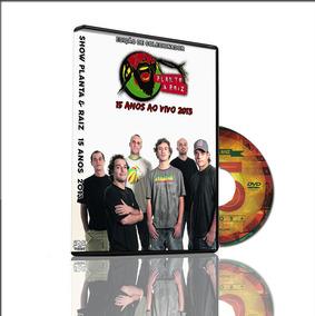 Dvd Show Planta & Raiz 15 Anos Ao Vivo 2013