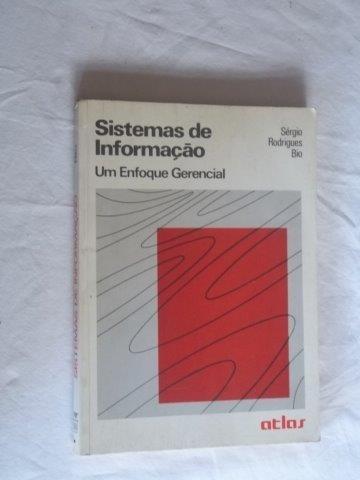 Livro - Sistemas De Informação - Sergio Rodrigues Bio