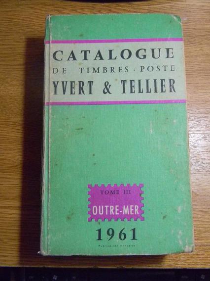  hds  Catalogo Yvert Tellier 1961 Tomo 3 Ultramar