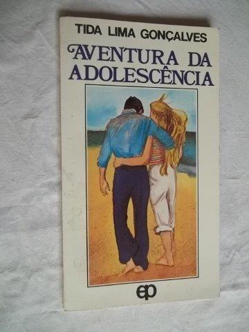 * Livro - Aventura Da Adolescencia - Infanto Juvenil