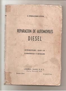 Manual Reparacion De Automoviles Diesel- J.fernandez Pinto