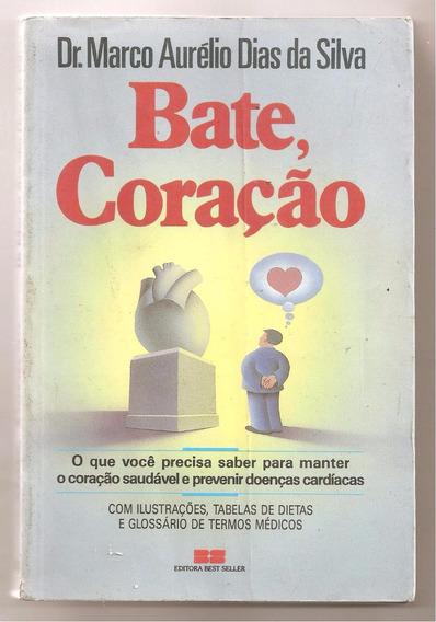Bate Coração - Marco Aurélio Dias Da Silva