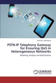 Pstn-ip Telephony Gateway For Ensuring Qos In H Envío Gratis